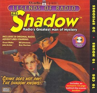Cover image for The Shadow radio's greatest man of mystery.