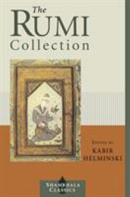 Cover image for The Rumi collection : an anthology of translations of Mevlâna Jalâluddin Rumi