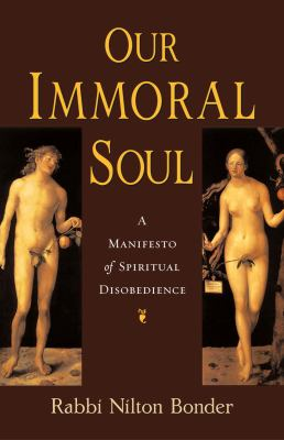 Cover image for Our immoral soul : a manifesto of spiritual disobedience