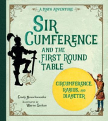 Cover image for Sir Cumference and the first round table : a math adventure