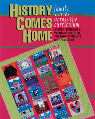 Cover image for History comes home : family stories across the curriculum