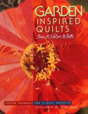 Cover image for Garden-inspired quilts : design journals for 12 quilt projects