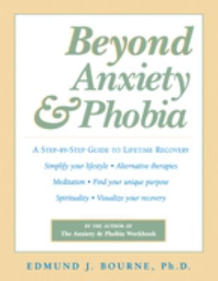 Cover image for Beyond anxiety & phobia