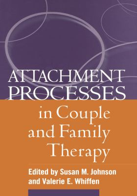 Cover image for Attachment processes in couple and family therapy