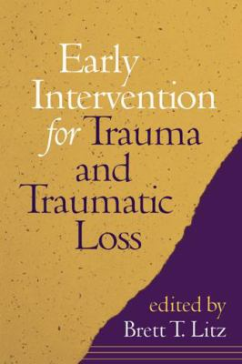 Cover image for Early intervention for trauma and traumatic loss