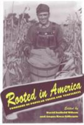 Cover image for Rooted in America : foodlore of popular fruits and vegetables