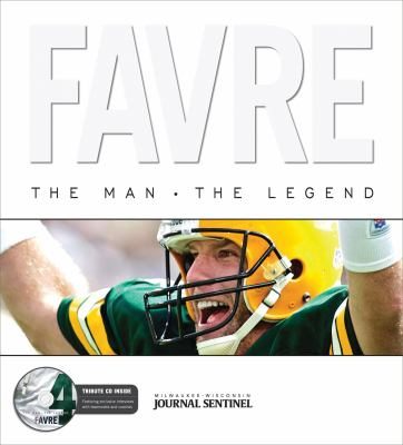 Cover image for Favre : the man, the legend
