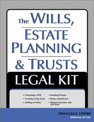 Cover image for The wills, estate planning, and trusts legal kit : your complete legal guide to planning for the future