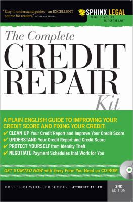 Cover image for The complete credit repair kit : get started now with every form you need on CD-ROM