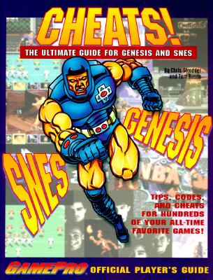 Cover image for Cheats! : the ultimate guide for Genesis and SNES