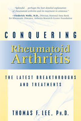 Cover image for Conquering rheumatoid arthritis : the latest breakthroughs and treatments