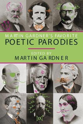 Cover image for Martin Gardner's favorite poetic parodies