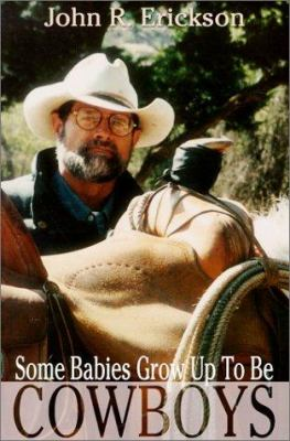Cover image for Some babies grow up to be cowboys : a collection of articles and essays