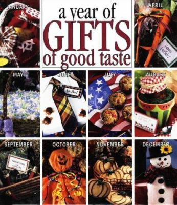 Cover image for A year of gifts of good taste.