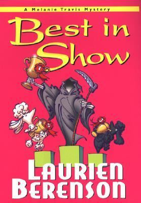 Cover image for Best in show : a Melanie Travis mystery
