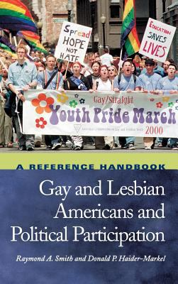 Cover image for Gay and lesbian Americans and political participation : a reference handbook