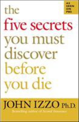 Cover image for The five secrets you must discover before you die