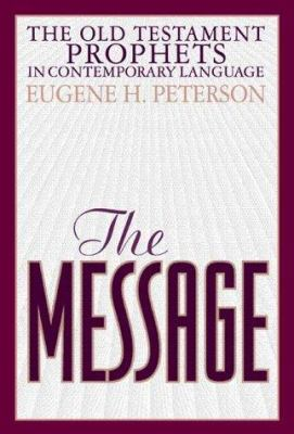 Cover image for The message : the Prophets