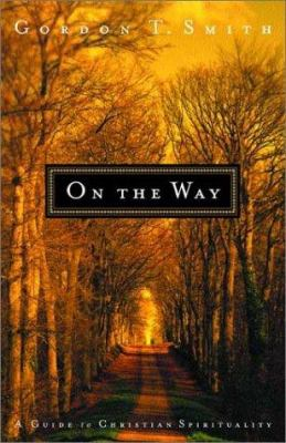 Cover image for On the way : a guide to Christian spirituality