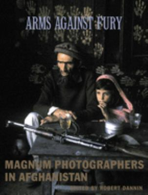 Cover image for Arms against fury : Magnum photographers in Afghanistan