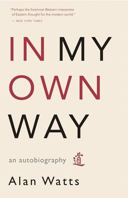 Cover image for In my own way : an autobiography, 1915-1965
