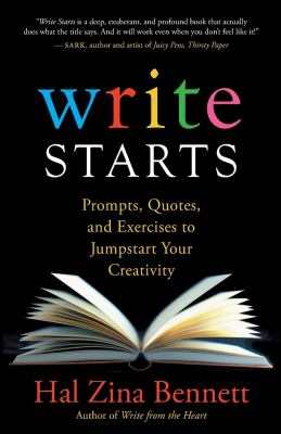 Cover image for Write starts : prompts, quotes, and exercises to jumpstart your creativity