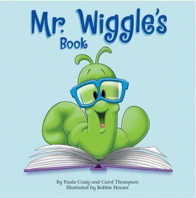 Cover image for Mr. Wiggle's book
