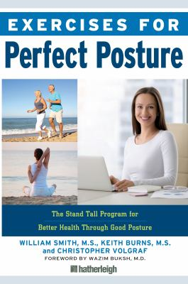 Cover image for Exercises for perfect posture : stand tall program for better health through good posture