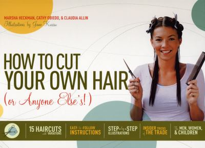 Cover image for How to cut your own hair (or anyone else's!)