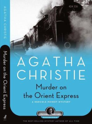 Cover image for Murder on the Orient Express : a Hercule Poirot mystery