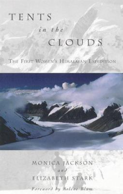 Cover image for Tents in the clouds : the first women's Himalayan expedition