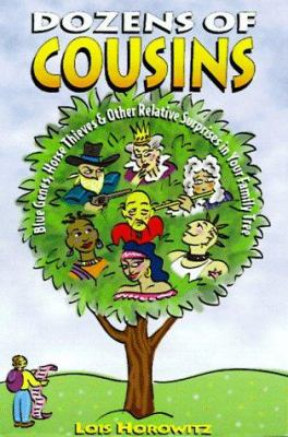 Cover image for Dozens of cousins : blue genes, horse thieves, and other relative surprises in your family tree