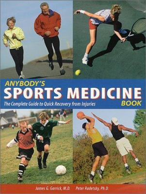 Cover image for Anybody's sports medicine book : the complete guide to quick recovery from injuries