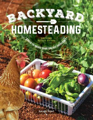 Cover image for Backyard homesteading : a back-to-basics guide for self-sufficiency