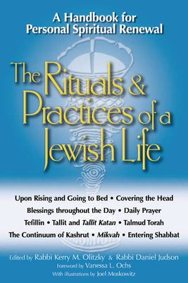 Cover image for The rituals & practices of a Jewish life : a handbook for personal spiritual renewal