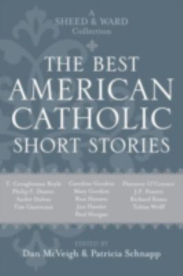 Cover image for The best American Catholic short stories : a Sheed & Ward collection