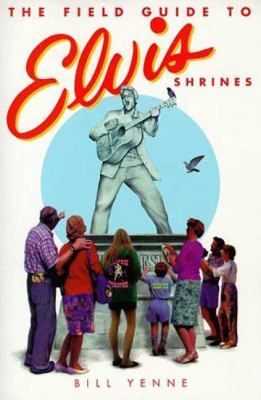 Cover image for The field guide to Elvis shrines