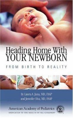 Cover image for Heading home with your newborn : from birth to reality