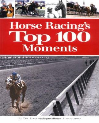 Cover image for Horse racing's top 100 moments