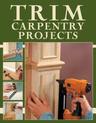 Cover image for Trim carpentry projects
