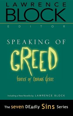 Cover image for Speaking of greed : stories of envious desire