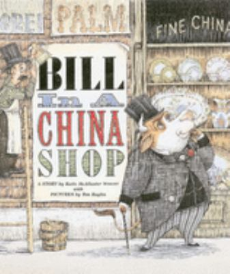 Cover image for Bill in a china shop