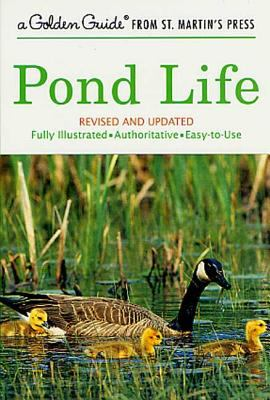 Cover image for Pond life : a guide to common plants and animals of North American ponds and lakes