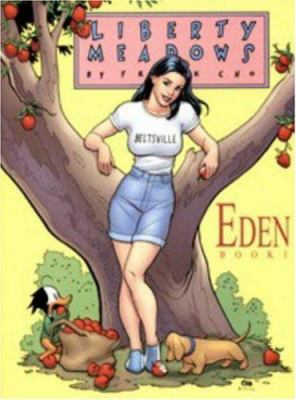 Cover image for Liberty Meadows. Volume one : Eden