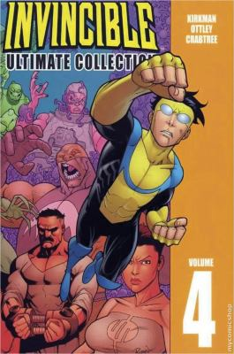 Cover image for Invincible. Volume 4 : ultimate collection