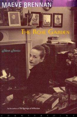 Cover image for The rose garden : short stories
