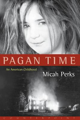 Cover image for Pagan time : an American childhood