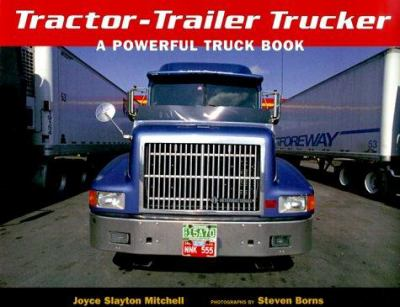 Cover image for Tractor-trailer trucker : a powerful truck book