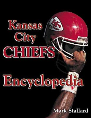 Cover image for Kansas City Chiefs encyclopedia