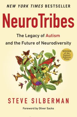 Cover image for Neurotribes : the legacy of autism and the future of neurodiversity